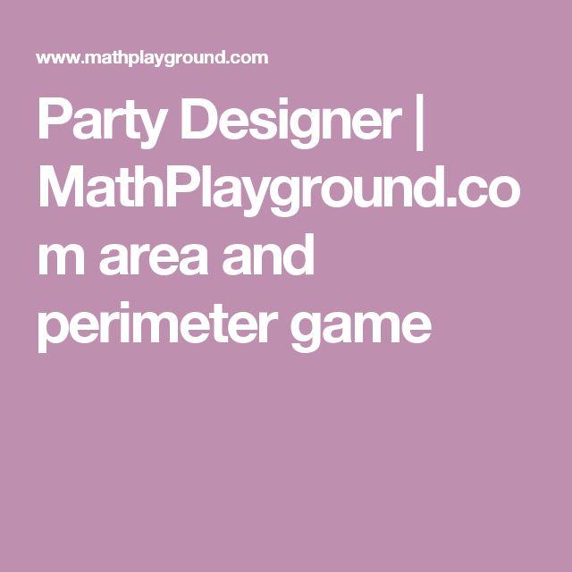 Party Designer   MathPlayground.com    area and perimeter game