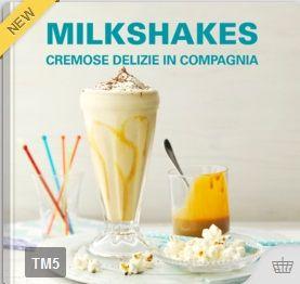 Milkshakes – Cremose delizie in compagnia