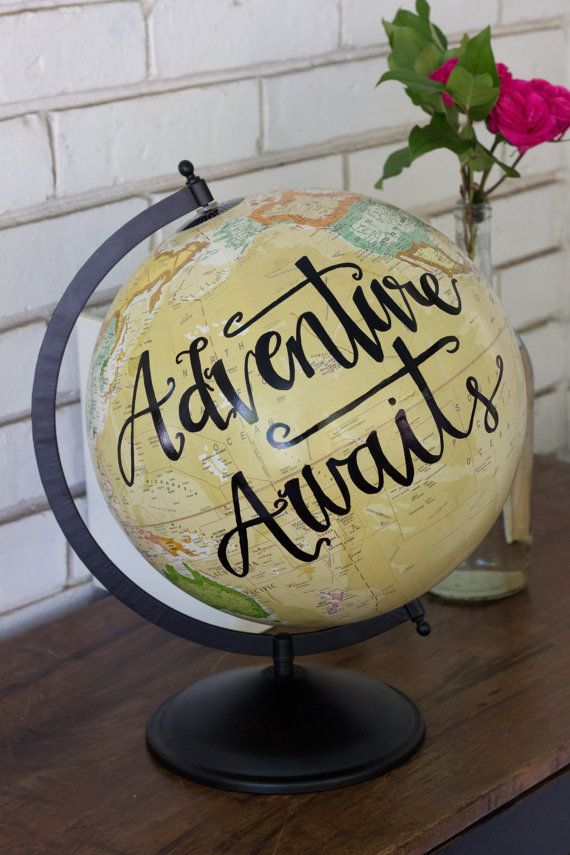 Adventure Awaits  These globes make a beautiful gift for the traveler in your li...