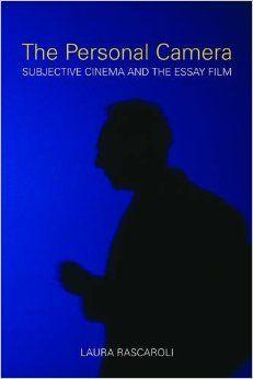The Personal Camera: Subjective Cinema and the Essay Film (Nonfictions): Laura Rascaroli: 9781906660123: Amazon.com: Books