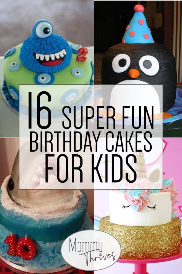 16 Brilliant Birthday Cakes For Kids With Images Birthday Cake
