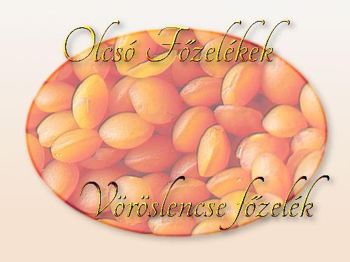 http://megoldaskapu.hu/olcso-fozelekek/voroslencse-fozelek Vöröslencse főzelék