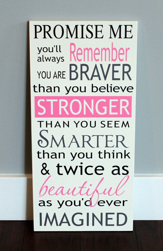 CUSTOM wood sign, PROMISE me you'll always remember you're braver than you believe  ETSY