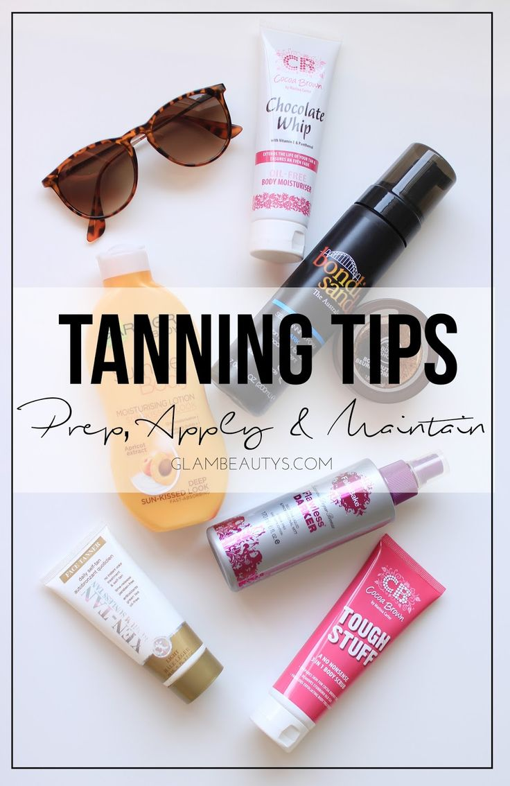 Glambeautys: Tanning Tips // Prep, Apply & Maintain