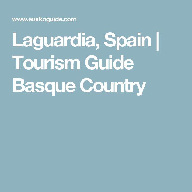 Laguardia, Spain | Tourism Guide Basque Country