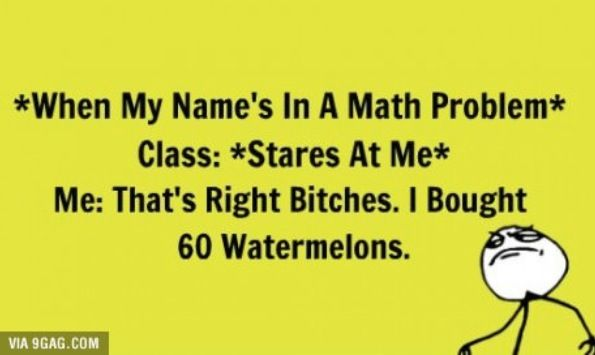 When My Name's in a Math Problem (Humor)