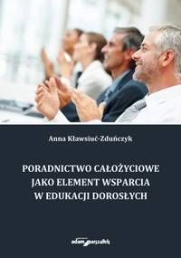 Poradnictwo całożyciowe jako element wsparcia w edukacji dorosłych