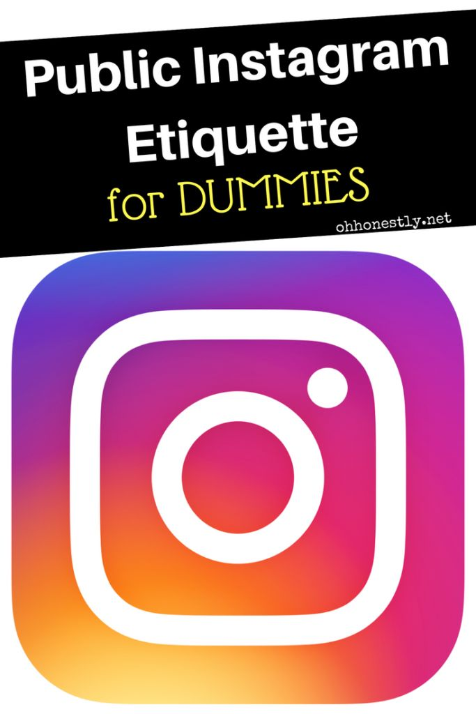 I've noticed some Instagram behaviors that are NOT OKAY and need to be addressed. Here is your guide to instagram etiquette.