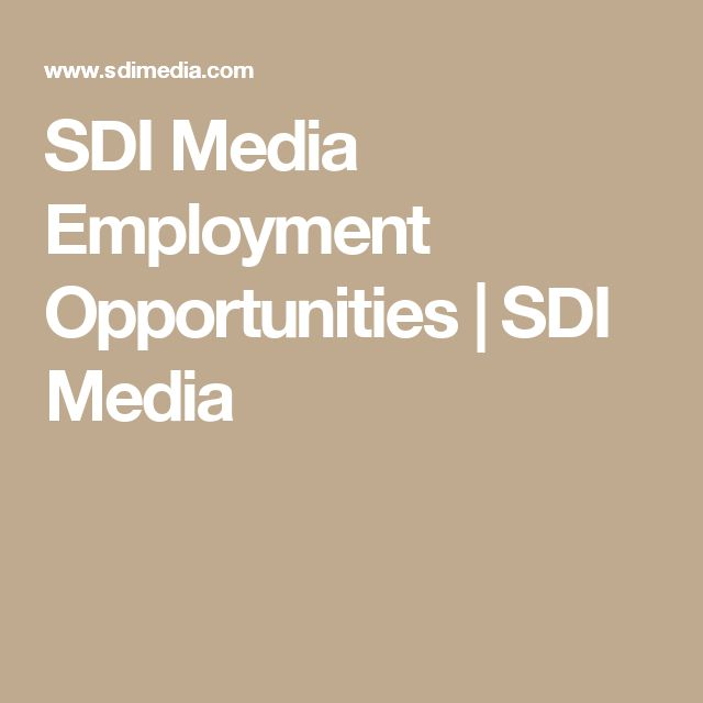 SDI Media Employment Opportunities | SDI Media