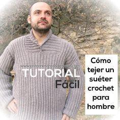 como tejer jersey crochet para hombre fácil confeccion tutorial