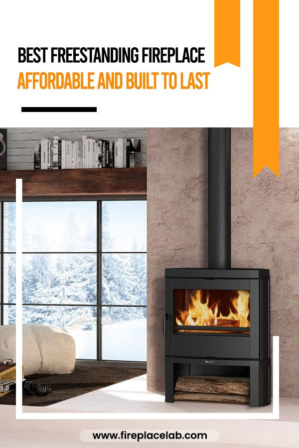 Best Freestanding Fireplace Affordable And Built To Last Freestanding Fireplace Electric Fireplace Free Standing Electric Fireplace