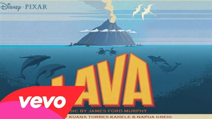 """Kuana Torres Kahele, Napua Greig, James Ford Murphy - Lava (From """"Lava"""")... <- Ilove this so freaking much #Pixar"""
