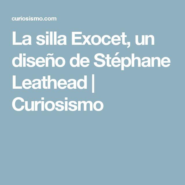 La Silla Exocet, Un Diseño De Stéphane Leathead | Curiosismo