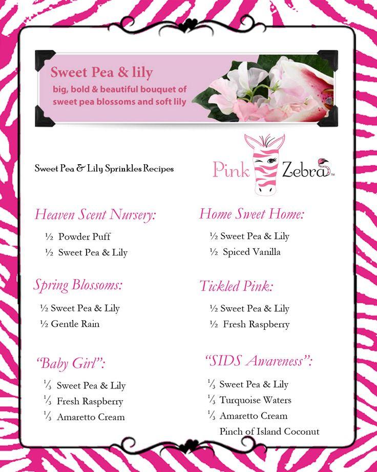Sweet Pea & Lily Recipes www.pinkzebrahome.com/lancasterscents lancasterscents@gmail.com