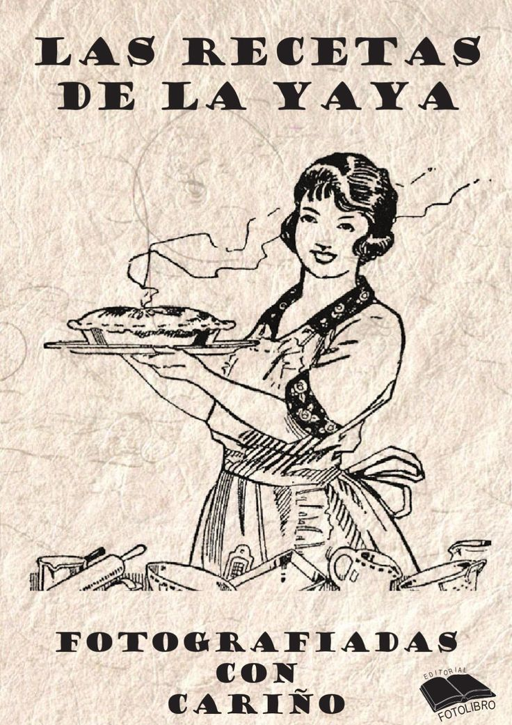 Las recetas de la yaya Recetas de cocina