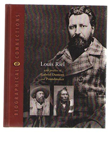 Louis Riel: With Profiles of Gabriel Dumont and Poundmake... https://www.amazon.ca/dp/0716618249/ref=cm_sw_r_pi_dp_x_Hed3ybJEE8V9S