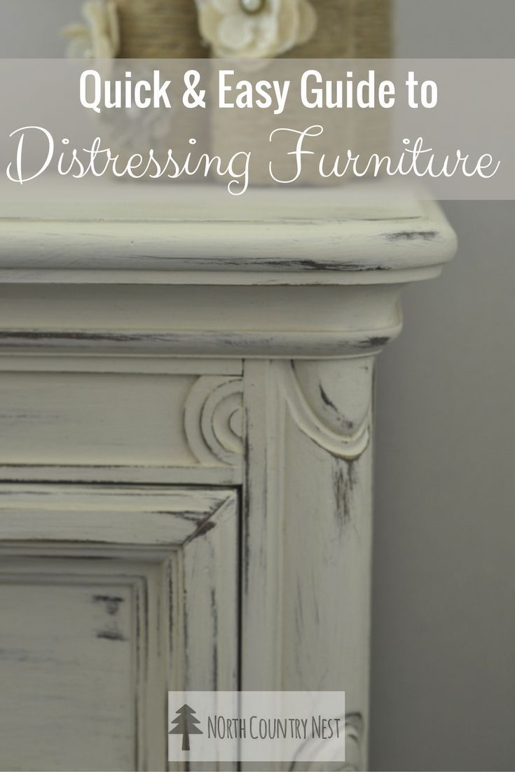 Painting furniture ideas distressed - The Quick Easy Guide To Furniture Distressing
