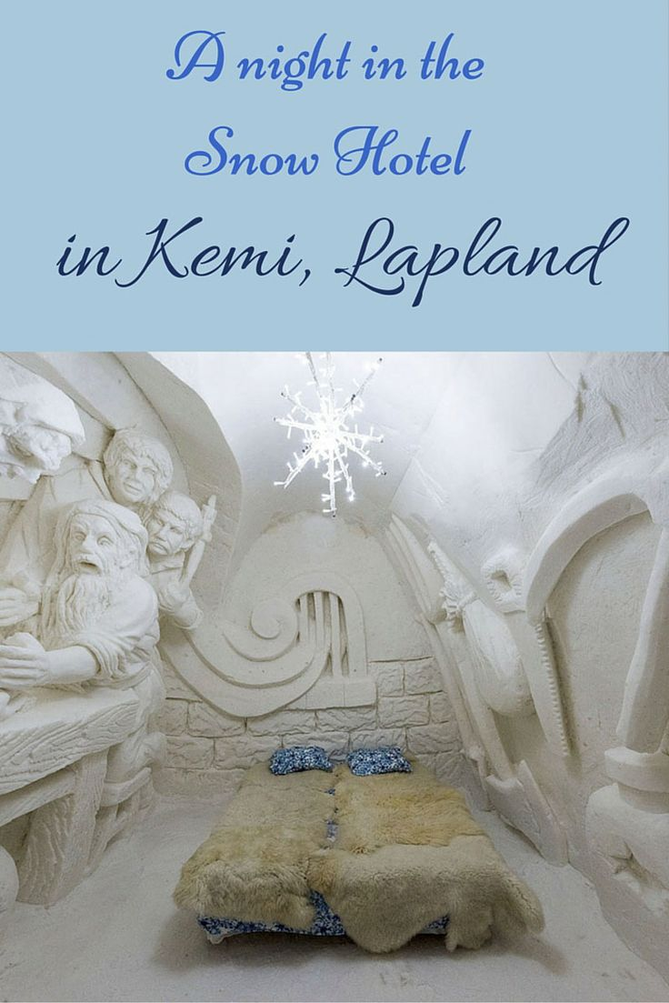A night to remember in Kemi, Finnish Lapland - dinner and an overnight stay in Lumi Linna, the snow hotel!