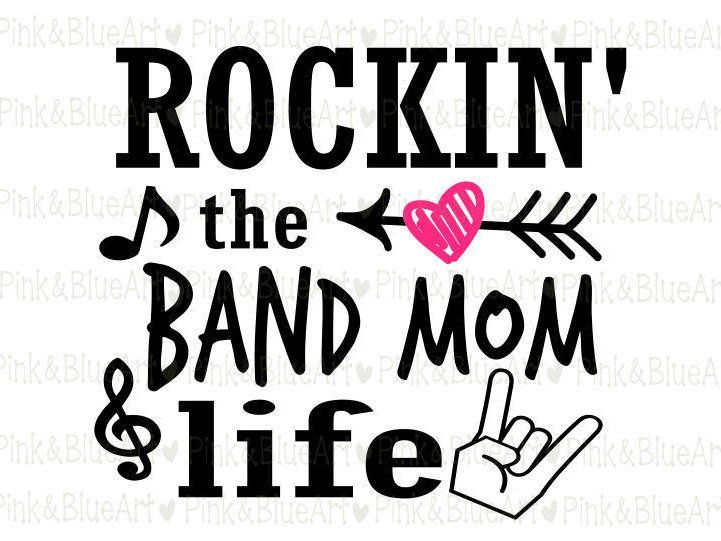 Rockin' the Band Mom Life SVG Clipart Cut Files Silhouette