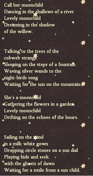 Moonchild #Cancer~Absolutely love this poem! I think this describes me my whole life...