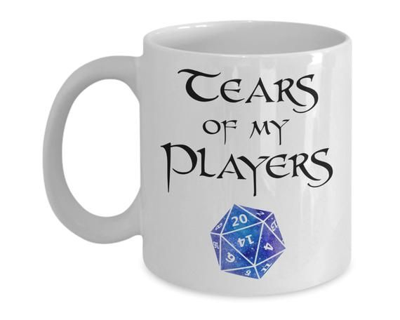 Dungeons And Dragons Tears Of My Players Mug