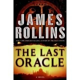 The Last Oracle: A Sigma Force Novel (Hardcover)By James Rollins