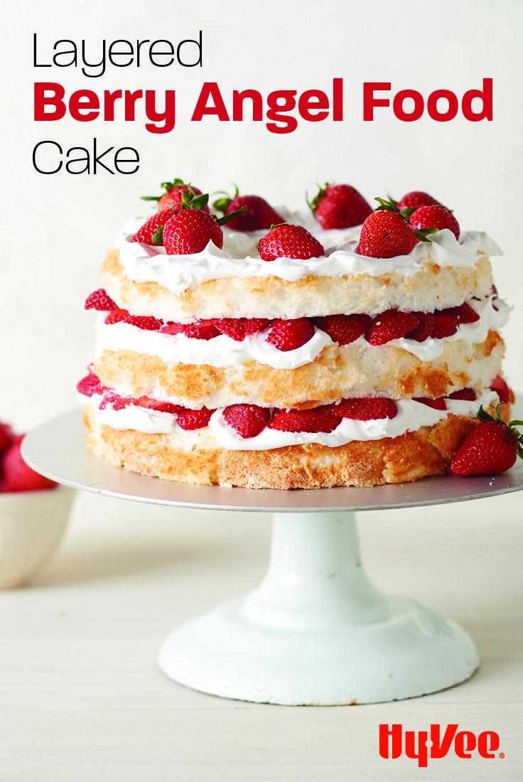 Layered Berry Angel Food Cake Recipe Angel Food Cake Recipes Strawberry Layer Cakes