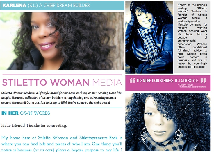 Karlena Wallace - The founder of Stiletto Woman Media... http://www.stilettowoman.com/#!The Founder/c1txd