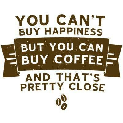 Happiness is important in a perfect life right? Coffee is my happiness!