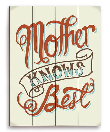 This Mint 'Mother Knows Best' Wood Wall Art is perfect! #zulilyfinds