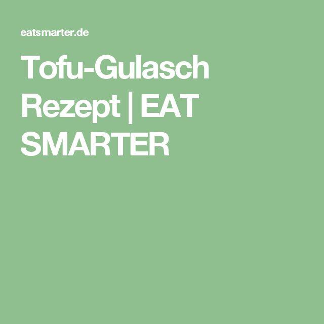Tofu-Gulasch Rezept | EAT SMARTER