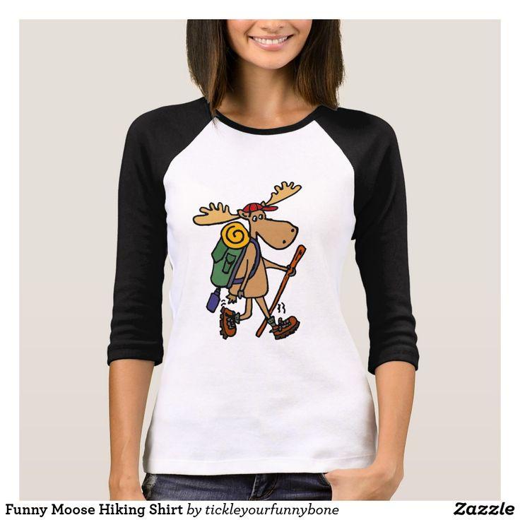 Funny Moose Hiking Shirt