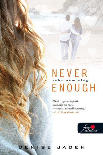 Eating Disorders - Never Enough by Denise Jaden