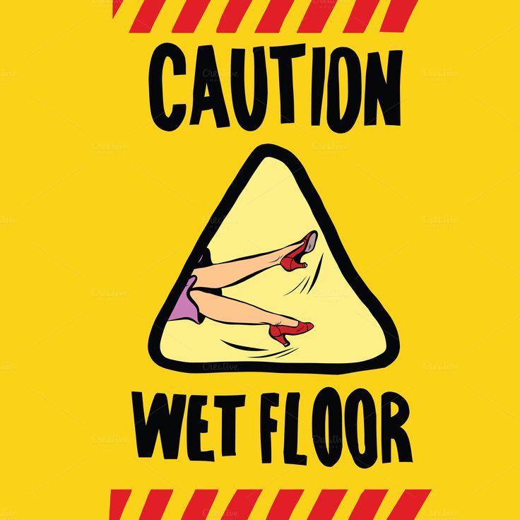 caution wet floor female feet by studiostoks on @creativemarket