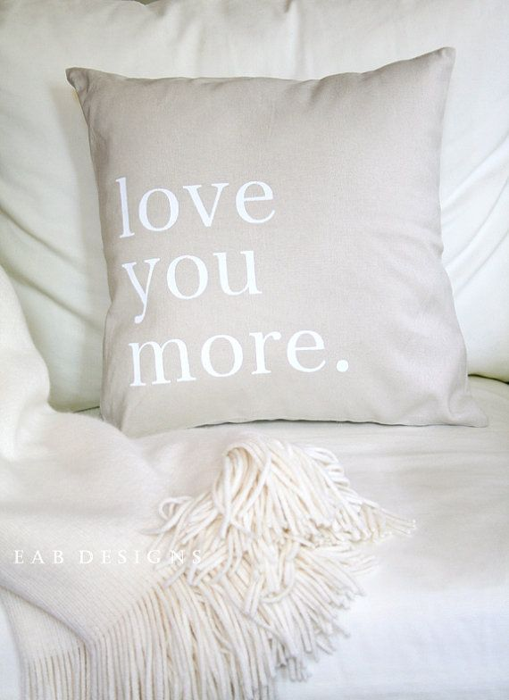 Love You More Pillow Cover Love Pillow Cover Wedding by eabdesigns