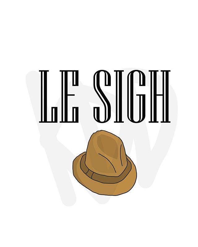 Le Sigh. #lesigh #funny #cute #fedora #art #doodle #firstworldproblems #reddit #kddoesdoodles