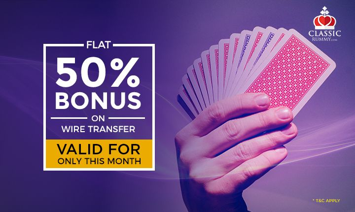 Here is another reason to play online rummy. Get flat 50% bonus on all your purchases of chips made via wire transfer. Offer valid only for this month. Hurry Up Now!  #rummy #cashback #online #games #mobile #card