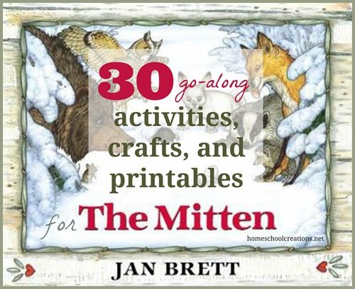 A collection of 30+ activities, crafts, and printables to go along with the book The Mitten by Jan Brett.