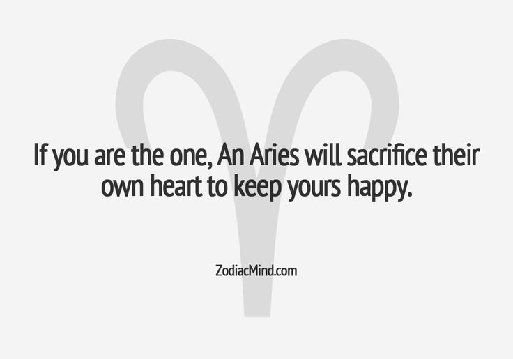 a very unfortunate part of being Aries...but extremely true
