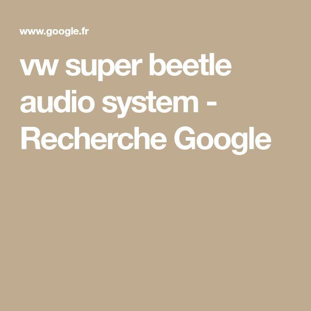 vw super beetle audio system - Recherche Google