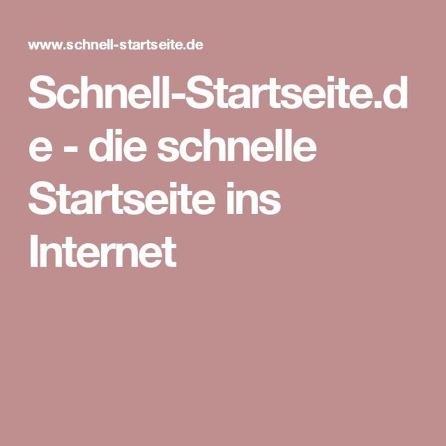 Schnell-Startseite.de - die schnelle Startseite ins Internet