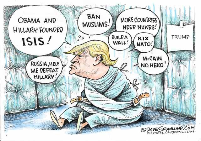 Delusional Donnie... Not operating in Reality!! Political Cartoons of the Week: Trump Unscripted