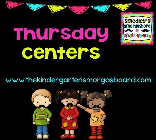 The Kindergarten Smorgasboard: A Kindergarten Smorgasboard of Thursday Centers!