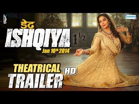 Dedh Ishqiya theatrical trailer, starring Madhuri Dixit, Naseeruddin Shah, Arshad Warsi and Huma Qureshi | YouTube