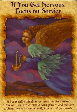 Free angel card reading: If you get nervous, focus on service