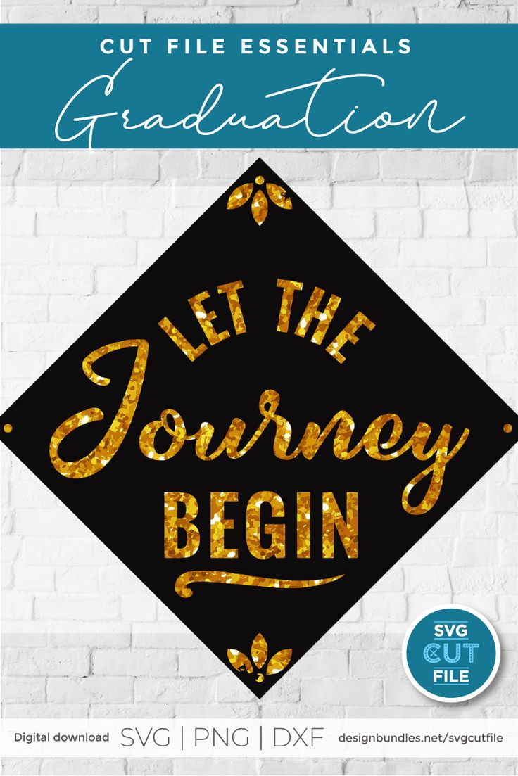 Let the Journey Begin a graduation cap decoration svg