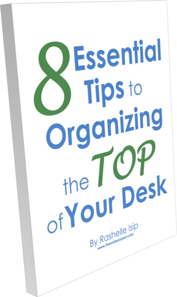 What's the most valuable piece of real estate in your office? The top of your desk, of course! This free eBook offers eight great tips to help you put things in order. | www.theorderexpert.com #freeebook #office #desk #organizingtips #organizationtips