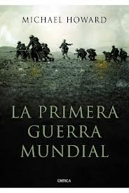 libro escrito por Micheal Howard hablando sobre la 1era guerra mundial