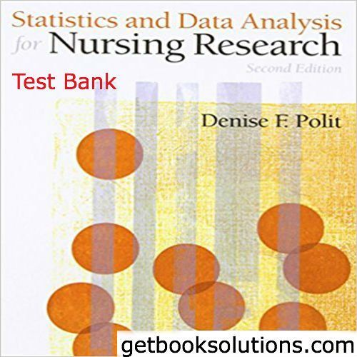 Test Bank for Statistics and Data Analysis for Nursing Research 2nd edition by Polit