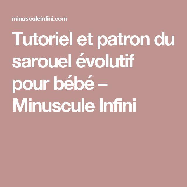 Tutoriel et patron du sarouel évolutif pour bébé \u2013 Minuscule Infini